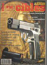 CIBLES N°272 ARMES DES CONQUISTATADORS / SPHINX AT 2000 / TIMBERWOLF 44 MAG.