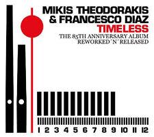 Mikis Theodorakis & Diaz Francesco Timeless The 85th Anniversary ALBUM NUOVO OVP