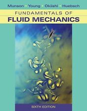 Fundamentals of Fluid Mechanics by Donald F. Young, Theodore H. Okiishi, Wade...