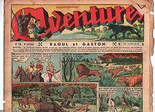 AVENTURES 1937 - n°28 - Deuxième année. RAOUL ET GASTON.  Moyen état