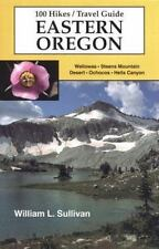 100 Hikes/Travel Guide : Eastern Oregon