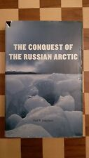 The Conquest of the Russian Arctic by Paul R. Josephson (Hardback, 2014) Book