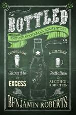 Bottled: English Football's Boozy Story, Very Good, Books, mon0000163397