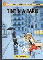 PASTICHE. Tintin à Paris. Album cartonné 46 pages couleurs. HORS COMMERCE