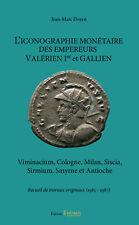 DOYEN J.-M. - L'ICONOGRAPHIE MONETAIRE DES EMPEREURS VALERIEN I ET GALLIEN