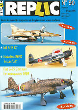 "REPLIC N°90 IAI KFIR C7 / NAKAJIMA B6N2 / TENZAN ""JILL"" / FIAT G-55 CENTAURO"