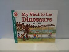 Let's-Read-And-Find-Out Science 2: My Visit to the Dinosaurs by Aliki Paperback