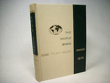 World Book Encyclopedia Yearbook - 1974 - Review of Events in 1973 Free Shipping