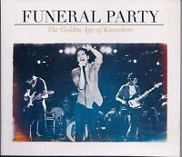 Funeral Party-The Golden Age Of Knowhere CD
