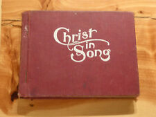 Christ in Song - Hymns by F E Belden  -  Review and Hearld Publishing Exct Cond