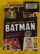 The Boy Who Loved Batman by Michael E. Uslan SIGNED 1st Edition 9780811875509