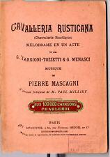 """TRES ANCIEN LIVRET D'OPERA """" CAVALLERIA RUSTICANA"""" de Mascagni"""