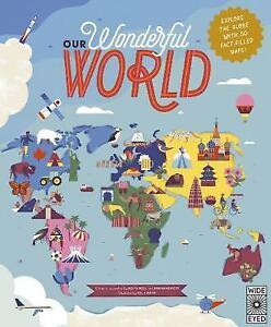 Our Wonderful World, Ben Handicott,  Hardback