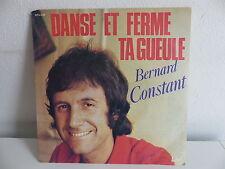 BERNARD CONSTANT Danse et ferme ta gueule SPX 239