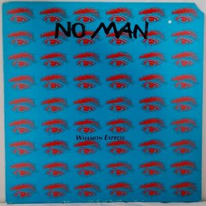 No Man - Whamon Express  1990 USA  LP.