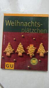 "Backbuch: "" Weihnachtsplätzchen "" Rezepte, C. Kempe, Gräfe & Unzer Verlag 2010"
