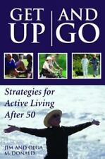 Get Up and Go: Strategies for Active Living After 50-ExLibrary