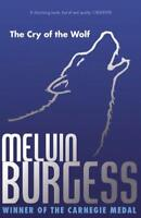 The Cry Of The Wolf by Melvin Burgess | Paperback Book | 9781849393751 | NEW