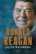 The American Presidents Ser.: Ronald Reagan by Jacob Weisberg (2016, Hardcover)