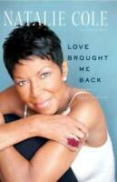 Love Brought Me Back: A Journey of Loss and Gain - Paperback - VERY GOOD
