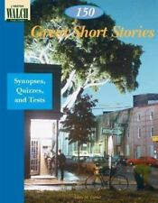 150 Great Short Stories: Synopses, Quizzes, and Tests by Aileen M. Carrol
