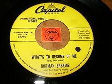 NORMAN ERSKINE - WHAT'S TO BECOME OF ME - TILL WE   / LISTEN - JAZZ ROCK POPCORN