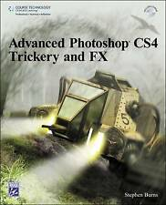 Advanced Photoshop C4 Trickery & FX (First Edition), BURNS, New Book
