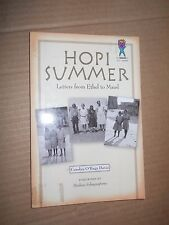 Hopi Summer: Letters from Ethel to Maud by Carolyn O'Bagy Davis (2007, Paperback