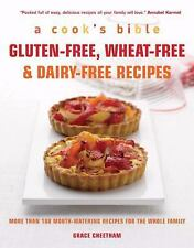 A Cooks Bible Gluten Free, Wheat Free, Dairy Free New Cookbook Over 100 Recipes
