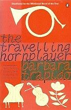 The Travelling Hornplayer, Trapido, Barbara, Used; Good Book