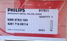 PHILIPS Broadway Metal Halide lamps MSR 575/2 10h gy9, 5 575 WATT nuovo, OVP 917611