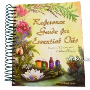 Reference Guide For Essential Oils by Connie Higley
