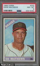 1966 Topps #200 Eddie Ed Mathews HOF Atlanta Braves PSA 8 NM-MT