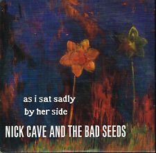 CD single: Nick Cave: as I sat sadly by her side. 1 titres. mute. D7
