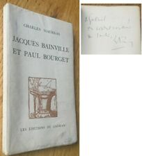 C1 Charles MAURRAS - JACQUES BAINVILLE ET PAUL BOURGET Envoi DEDICACE Signed