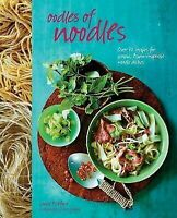 Cookbook - Oodles of Noodles - Over 70 Recipes for Classic and Asian Dishes