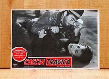 CACCIA TRAGICA fotobusta poster Massimo Girotti Andrea Checchi Del Poggio A54