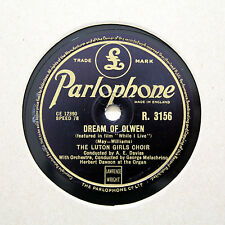 "LUTON GIRLS CHOIR ""Barcarolle / Dream Of Olwen"" PARLOPHONE R-3156 [78 RPM]"