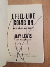 SIGNED by Ray Lewis I Feel Like Going On : Life, Game, and Glory HC 1st HOF NFL