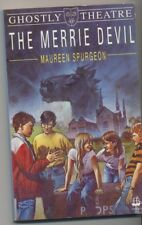 **GHOSTLY THEATRE: THE MERRIE DEVIL** Maureen Spurgeon (1989-First Edition)-VGC