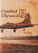 Combat Chronology - USAAF 1941-1945 by K. Carter (USAF Book, 1991)