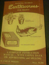 Raising Hybrid Earthworms For Profit by Earl B. Shields 1956 ed 18