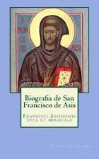 Biografia de San Francisco de Asis : Francisci Assisensis Vita et Miracula by...