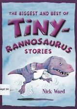 The Biggest and Best of Tinyrannosaurus (First Readers) by Nick Ward PB NEW Book