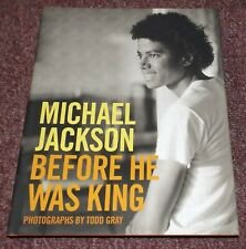 Michael Jackson Before He Was King hardcover book by Toddy Gray with dust jacket