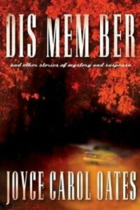 Dis Mem Ber by Joyce Carol Oates 9781786693976 | Brand New | Free UK Shipping