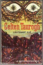 LE RAYON FANTASTIQUE n°78 ¤ LIEUTENANT KIJE ¤ CELTEN TAUROGH ¤ EO 1961