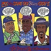 Not the Same Old Blues Crap 2 [CD]
