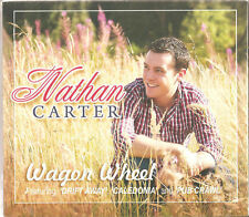 NATHAN CARTER CD WAGON WHEEL Irish Country  Wagon Wheel