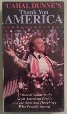 cahal dunne's  THANK YOU AMERICA    VHS VIDEOTAPE NEW